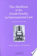 The Abolition Of The Death Penalty In International Law