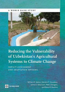 Reducing the Vulnerability of Uzbekistan's Agricultural Systems to Climate Change