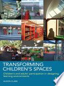 Transforming Children's Spaces
