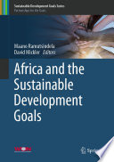 """Africa and the Sustainable Development Goals"" by Maano Ramutsindela, David Mickler"