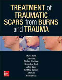 Treatment of traumatic scars from burns and trauma(2021)