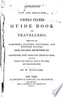 Appleton's New and Complete United States Guide Book for Travellers