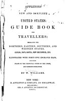 Appleton s New and Complete United States Guide Book for Travellers