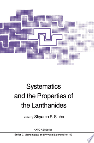 Download Systematics and the Properties of the Lanthanides Books - RDFBooks