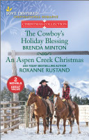 The Cowboy's Holiday Blessing and An Aspen Creek Christmas Pdf/ePub eBook
