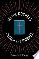 Let the Gospels Preach the Gospel Book