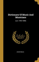 Dictionary Of Music And Musicians Book
