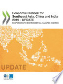 Economic Outlook for Southeast Asia  China and India 2019     Update Responding to Environmental Hazards in Cities