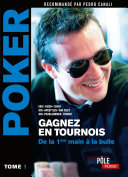 Pdf Poker - Gagnez en tournois : de la première main à la bulle Telecharger