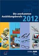 Die anerkannten Ausbildungsberufe 2012
