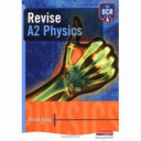 Revise A2 Physics for OCR A