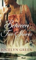 Between Two Shores Book
