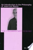 The Fragmentary Demand