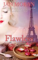 Flawless  A Love  California Series Novel  Book 1