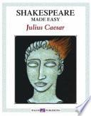 Shakespeare Made Easy  Julius Caesar