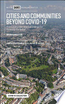 Cities and Communities Beyond COVID 19