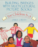 Building Bridges with Multicultural Picture Books Book