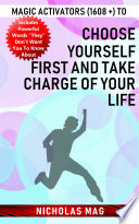 Magic Activators  1608    to Choose Yourself First and Take Charge of Your Life