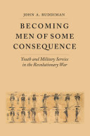 Becoming Men of Some Consequence: Youth and Military Service ...