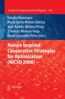 Nature Inspired Cooperative Strategies for Optimization  NICSO 2008