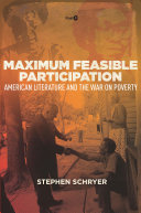 Maximum feasible participation: American literature and the war on poverty