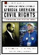The Greenwood Encyclopedia of African American Civil Rights  S Z and primary documents