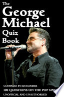 The George Michael Quiz Book