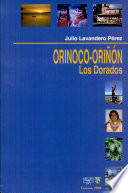 Orinoco-Oriñón  : los Dorados