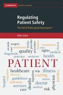 Regulating Patient Safety