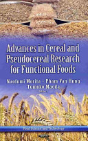 Advances in Cereal and Pseudocereal Researches for Functional Foods Book
