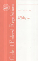 Code Of Federal Regulations Cfr Index And Finding Aids Revised As Of January 1 2008