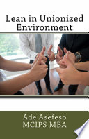 Lean in Unionized Environment Book