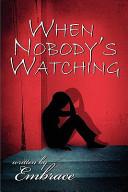 When Nobody s Watching