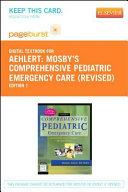 Mosby s Comprehensive Pediatric Emergency Care Book