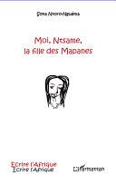 Moi, Ntsame, la fille des Mapanes