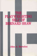 The Playwrighting Self of Bernard Shaw
