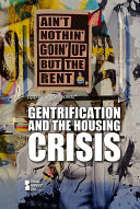 link to Gentrification and the housing crisis [opposing viewpoints] in the TCC library catalog