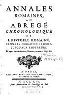 Annales romaines, ou Abrégé chronologique de l'histoire romaine, depuis la fondation de Rome jusqu'aux empereurs