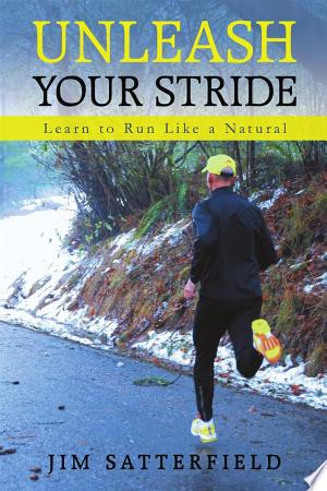 Download Unleash Your Stride Free Books - Dlebooks.net