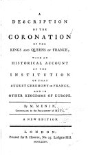 A Description of the Coronation of the Kings and Queens of France