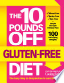The 10 Pounds Off Gluten-Free Diet