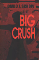 The Big Crush