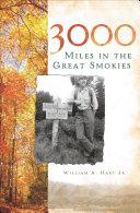 3000 Miles in the Great Smokies Pdf/ePub eBook