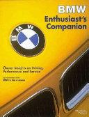 BMW Enthusiast s Companion