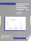 Simulation Methodology for Statisticians  Operations Analysts  and Engineers