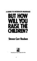 But how Will You Raise the Children