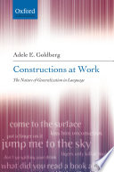 Constructions at Work, The Nature of Generalization in Language by Adele E. Goldberg PDF