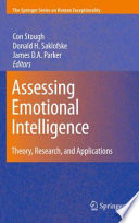 """""""Assessing Emotional Intelligence: Theory, Research, and Applications"""" by Con Stough, Donald H. Saklofske, James D. A. Parker"""