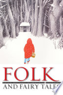 Folk and Fairy Tales, Fourth Edition