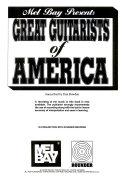 Mel Bay Presents Great Guitarists of America